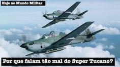 Liked on YouTube: Por que falam tão mal do Super Tucano?