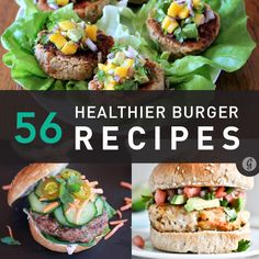 56 Recipes for Healthy Burgers