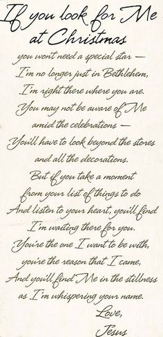 """If You Look for Me at Christmas"" ~ A wonderful poem for the holidays..very nice, very true, He is waiting for you ."