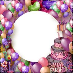 Colorful Birthday Balloons And Cake Photo Frame Happy Birthday Blue, Happy Birthday Frame, Happy Birthday Wallpaper, Happy Birthday Pictures, Birthday Frames, Colorful Birthday, Happy Birthday Messages, Birthday Kids, Birthday Blessings