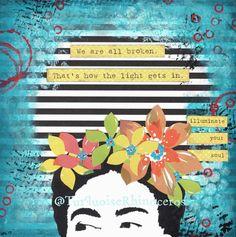 Illuminate Your Soul Frida Kahlo Mixed Media Art Print
