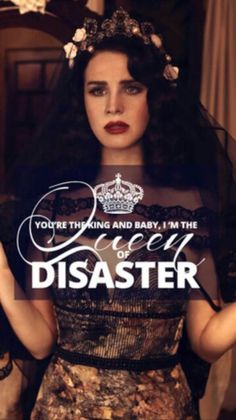 Lana Del Rey #LDR #Queen_of_Disaster