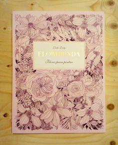 Floribunda, flores para pintar. Leila Duly. MTM editores