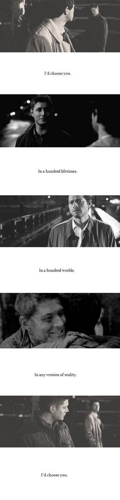Dean + Castiel: I'd choose you.  #spn #destiel