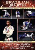 Brazilian Jiu-Jitsu: Choke, Finalization and Guard Passing Techniques [DVD]