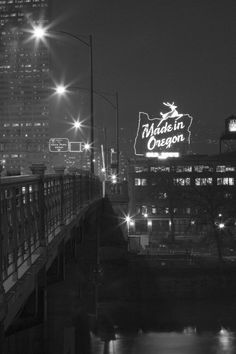 Portland Bridges | Hauser Photography Blog  Traveled over this bridge many times and the sign is still the same.  Love it!