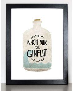 Lustiges Poster mit Gin Flasche und Spruch / funny art print with gin bottle and quote made by FORMART - Zeit für Schönes! via DaWanda.com