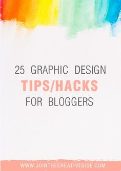 Join The Creative Side 25 Graphic Design Tips Hac Web Design, Graphic Design Tools, Design Logo, Blog Design, Graphic Design Inspiration, Cv Web, Blog Planning, It Goes On, Blogging For Beginners