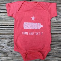 Come & Take It Baby's tee, loosely based on the Gonzales flag. Go ahead, take that bottle away from your baby and watch as they reenact the same attitude as early Texans did. *Mason Jar Label does not condone taking bottles from babies and is not liable for any bodily harm that you may incur from attempting such actions. texas, t-shirts, tees, humor, funny, mason jar label, state pride. www.masonjarlabel.com