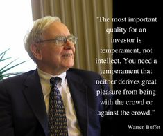 Near Riskless Trading Strategies - Stock Market Tool - Ideas of Stock Market Tool - Warren Buffet Quotes: The most important quality for an investor is temperament not intellect. Warren Buffet Quotes, Financial Quotes, Financial Goals, Other People's Money, Wealth Quotes, Investment Quotes, Trading Quotes, Value Investing, Warren Buffett