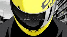 """""""Because... the world isn't as cruel as you make it out to be"""" - Celty Sturluson #gif #quote"""