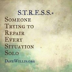 This quote is describing stress as one person trying to fix all their problems. People try to keep their lives under control, and when situations become too much for people to control stress begins to build (Dave Willis, n. Now Quotes, Great Quotes, Quotes To Live By, Life Quotes, Crazy Quotes, Positive Quotes, Motivational Quotes, Inspirational Quotes, Never Be Alone