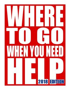 Where To Go When You Need Help - Pennsylvania Resource