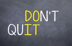 picture of motivation  - Motivational saying that you should not quit but just do it - JPG