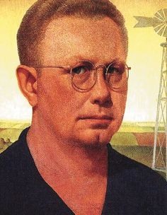 Self Portrait, Grant Wood                    February 13, 1891 – February 12, 1942   'All the really good ideas I've ever had came to me while I was milking a cow.'