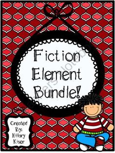 Fiction Element Bundle from Hillary3986 on TeachersNotebook.com -  (24 pages)  - Fiction Element BUNDLE!