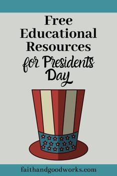 Free Educational Resources for Presidents Day.