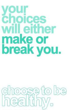 choose to be healthy
