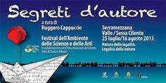 Segreti D'Autore Festival dell'Ambiente, delle Scienze e delle Arti --> http://www.portarosa.it/segreti-dautore-festival-dellambiente-delle-scienze-e-delle-arti.html #cilento #eventi #serramezzana #francobattiato #peppeservillo