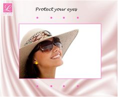 Protect your precious eyes:   Did you know that ones eyelid's skin is thin and therefore there are fragile tissues that are vulnerable to UV light.   Wearing sufficient sized sunglasses to shield the eyes, eyelids, and surrounding areas is very important. The more skin covered, the better. Wraparound styles with a comfortable, close fit and UV-protective side shields are ideal.  (http://www.skincancer.org/prevention/sun-protection/for-your-eyes/protect-your-eyes)