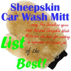 Searchin for a Sheepskin Car Wash Mitt?  You will find the right one on my LIST!