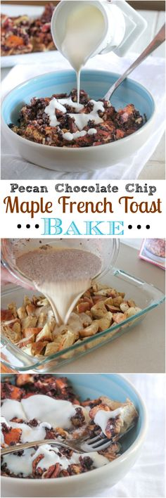 Pecan Chocolate Chip Maple French Toast Bake.  Great for weekend brunch!