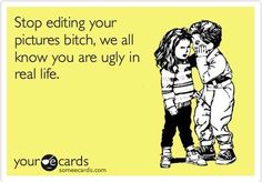 funny ecards ugly photoshop Funny eCards Photo Gallery #1