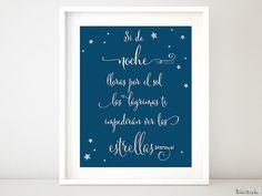 """Quote print in spanish """"si de noche lloras por el sol las lágrimas te impedirán ver las estrellas"""" quote in Spanish, Tagore quote -pp151 A by blursbyaiShop, $4.90"""