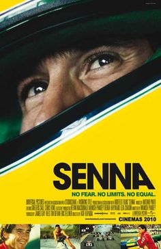 Senna - the movie: one of the best documentaries I've ever seen.