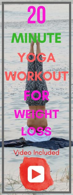 20 Minute Yoga Workout For Weight Loss   iDiet+