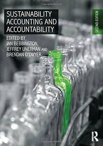 Sustainability Accounting and Accountability Edition by Delphine Gibassier; Jeffrey Unerman and Publisher Routledge. Save up to by choosing the eTextbook option for ISBN: The print version of this textbook is ISBN: Open Library, Library Books, New Edition, Sustainable Development, Climate Change, Audio Books, Sustainability, Accounting, Ebooks