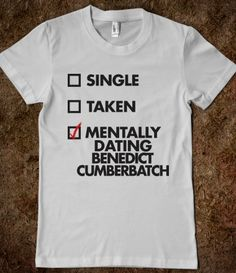 I so totally need this shirt. Benedict Cumberbatch.