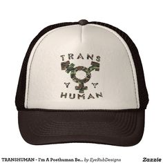 TRANSHUMAN - I'm A Posthuman Beyond Gender, Camo Trucker Hat for Sci-Fi and Technology Geeks, for Science Nerds, for Virtual Reality Enthusiasts, for Fans of Robotics and Futuristic Technologies - #transhuman #transgender #genderidentity #transhumanist #artificialintelligence #transcendence #ai #tech #technology #supercomputers #singularity #robotics #futuristictechnology