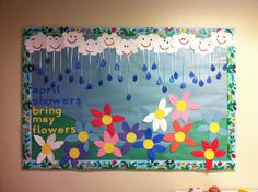 Spring bulletin board - April Showers Bring May Flowers Daycare Bulletin Boards, Welcome Bulletin Boards, Spring Bulletin Boards, Classroom Bulletin Boards, Classroom Decor, April Bulletin Board Ideas, Preschool Welcome Board, Décoration Harry Potter, Spring Activities
