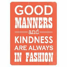 Good Manners Wall Decor