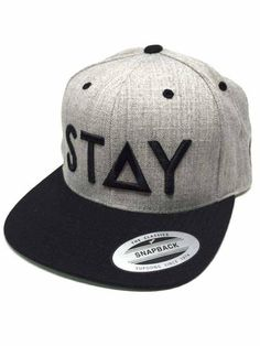 44a55222470 We like to keep things simple and our STAY snapback hat is just that