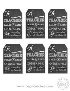 Teacher Appreciation Gift with Free Printable Tag - A Teacher Takes a Hand, Opens a Mind and Touches a Heart
