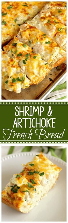 Cheesy Shrimp & Artichoke Bread Recipe – A perfect, easy appetizer made with a cheesy, creamy topping filled with shrimp and artichokes!