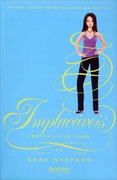 Implacáveis - Pretty Little Liars