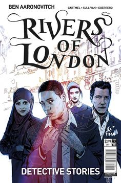 Rivers of London: Detective Stories #1A by Ben Aaronovitch & Andrew Cartmel (RoL #4), Titan Comics, 2017