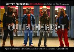"#PhillyCalendar 4/21 5:30pm ""Out in the Night"" a documentary that tells the story of the New Jersey 4 - four young African American women who fought back against a violent attack by a stranger on a New York City street. As a result of their self-defense, the women are convicted in the courts and ridiculed by media. The film reveals how race, gender identity and sexuality are used to criminalize these women of color."