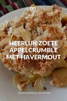 Appeltaart is heerlijk! Maar soms heb je gewoon geen zin om zolang in de keuken te staan. Dit appelcrumble met havermout recept is een snel alternatief.