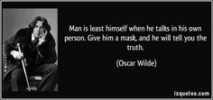 """Oscar Wilde was always saying things that made you go hmmm. Often they have the effect of making you say, """"Oh yes, that is true. Wait. Is that true?"""" One of his most famous aphorisms i…"""