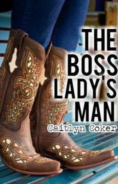 The Boss Ladys Man:) My latest story and i'm sticking to this one! Look at that cover! Look at it! The best part is I didn't have to make it myself:))