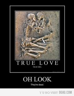 True love.