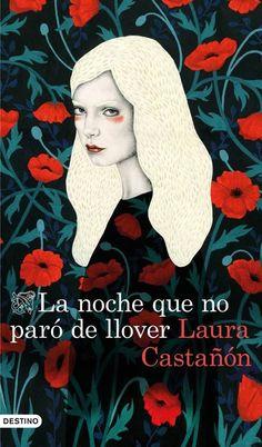 La noche que no paró de llover - Laura Castañón