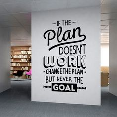 Verander nooit het doel, maar stel het plan bij indien nodig >> Corporate Office supplies Office Wall art by homeartstickers