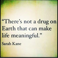 what makes your life meaningful?  #truth #sobriety #recovery