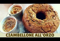 CIAMBELLONE ALL'ORZO FATTO IN CASA DA BENEDETTA – Homemade barley cake