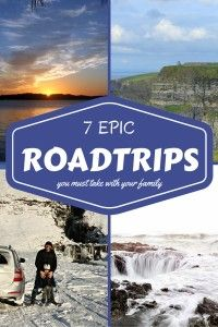 7 Epic Road Trips to take with your family | Best Destinations | BabyGlobetrotters.Net